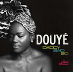Douye - Daddy Said So
